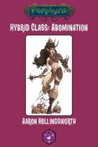 Hybrid Class: Abomination
