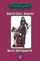 Hybrid Class: Godsend