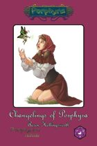 Changelings of Porphyra