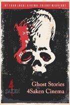 4Saken Cinema: Ghost Stories