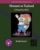 Mutants in Toyland (MCC)