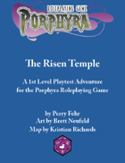 Playtest: The Risen Temple