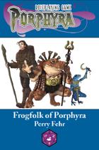 Frogfolk of Porphyra