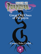 Great Old Ones of Porphyra
