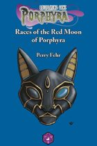 "Races of the Red Moon of Porphyra (6"" x 9"")"