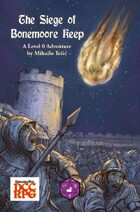 The Siege of Bonemoore Keep