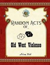Violence in the old west essay