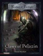 Claws of Pelazin