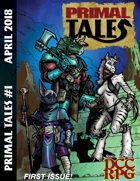 Primal Tales Issue One