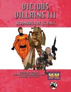 Vicious Villains III: Scoundrels of Science
