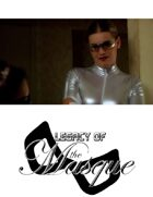Legacy of the Masque - Episode Six