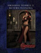 Highway to Hell 2: Return to Flora