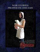 War Stories: Prophetic Dreams