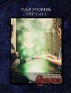 War Stories: The Call