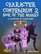 Character Compendium 2: Book of the DANGED