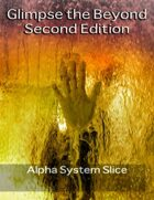 Glimpse the Beyond Second Edition Alpha Slice