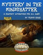 Mystery in the Mindshatter - Savage Worlds Edition