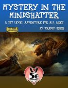 Mystery in the Mindshatter - 5e Edition