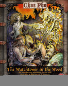 The Watchtower in the Wood