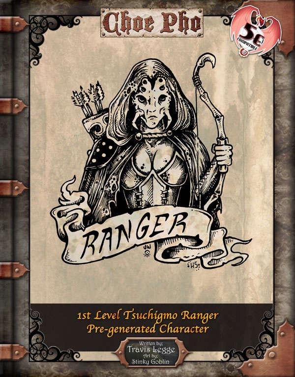 Choe Pho 1st Level Pre-generated Tsuchigumo Ranger