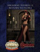 Highway to Hell 2: Return to Flora Savage Edition