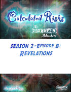 Calculated Risks Episode S2E8: Revelations