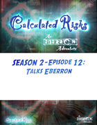 Calculated Risks Episode S2E12: Talks Eberron