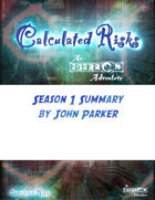 Calculated Risks Season 1 Summary