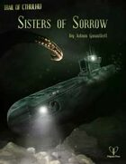 Trail of Cthulhu: Sisters of Sorrow
