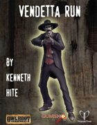 Vendetta Run
