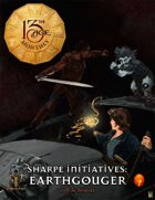 The Sharpe Initiative: Earthgouger