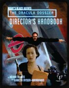 The Dracula Dossier - Director's Handbook preview