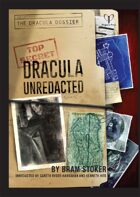 The Dracula Dossier: Dracula Unredacted preview