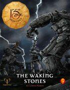 The Waking Stones