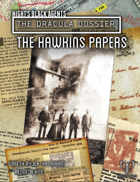 The Dracula Dossier: The Hawkins Papers