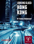 Looking Glass: Hong Kong