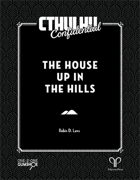 Cthulhu Confidential: The House up in the Hills