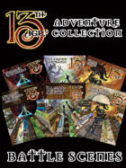 13th Age Adventure Collection: Battle Scenes [BUNDLE]
