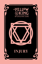 The Yellow King RPG Injury cards