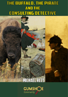 The Buffalo, The Pirate and the Consulting Detective
