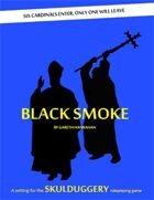 Skulduggery: Black Smoke