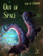 Trail of Cthulhu: Out of Space