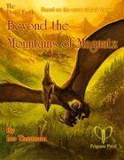 Beyond the Mountains of Magnatz (FoF:4)