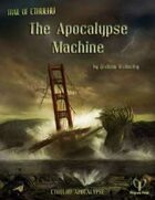 Cthulhu Apocalypse: The Apocalypse Machine
