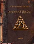 A Necromancer's Grimoire: Masters of the Gun