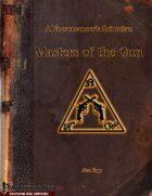 A Necromancer's Grimoire: Masters of the Gun