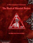 A Necromancer's Grimoire: The Book of Martial Action