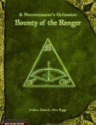 A Necromancer's Grimoire: Bounty of the Ranger