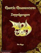 Exotic Encounters: Doppelgangers