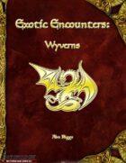 Exotic Encounters: Wyverns